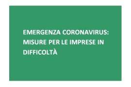 Emergenza Coronavirus: Misure per le imprese in difficoltà nei pagamenti di affitto, merci e servizi