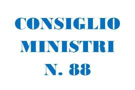 CONSIGLIO DEI MINISTRI N. 88: APPROVATO CD. DL PONTE
