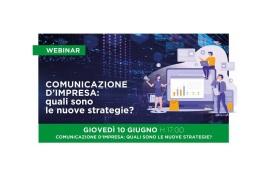 """WEBINAR """"COMUNICAZIONE D'IMPRESA: QUALI SONO LE NUOVE STRATEGIE?"""""""